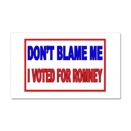 Don't Blame Me Anti Obama Car Magnet 20 x 12