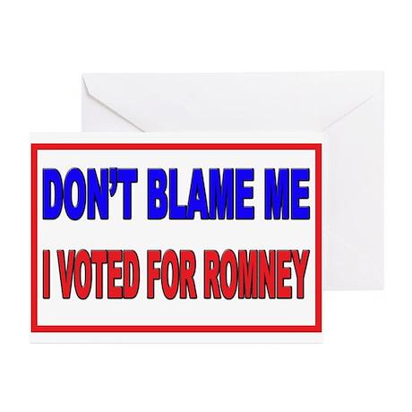 Don't Blame Me Anti Obama Greeting Cards (Pk of 10