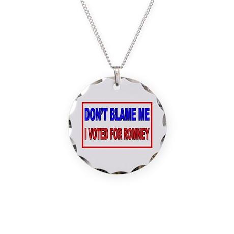 Don't Blame Me Anti Obama Necklace Circle Charm