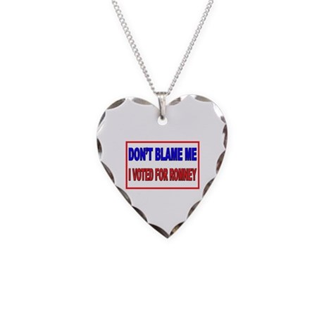 Don't Blame Me Anti Obama Necklace Heart Charm