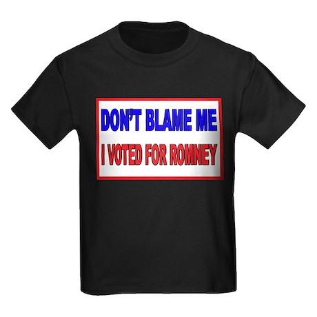 Don't Blame Me Anti Obama Kids Dark T-Shirt