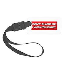 Don't Blame Me Anti Obama Luggage Tag