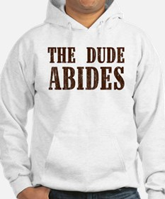 The Dude Abides Hoodie