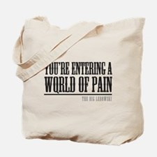 World of Pain Tote Bag