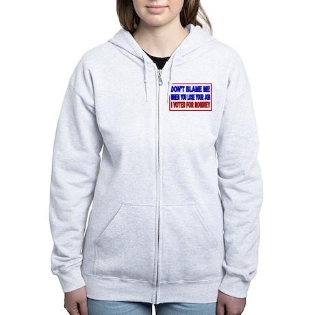 Don't Blame Me Anti Obama Women's Zip Hoodie