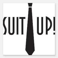 """Suit Up! Square Car Magnet 3"""" x 3"""""""