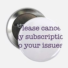 "Cancel My Subscription 2.25"" Button"