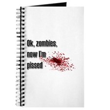 Zombies Pissed Me Off Journal