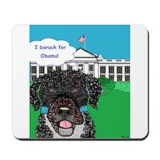 I barack for Obama!! Mousepad