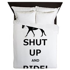 Funny Shut Up and Ride Horse Queen Duvet
