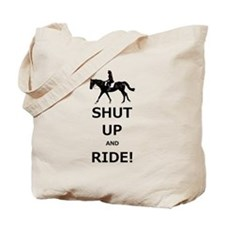 Funny Shut Up and Ride Horse Tote Bag