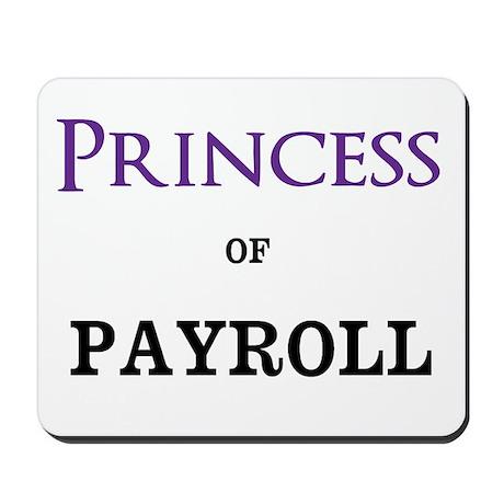 Princess of Payroll Mousepad
