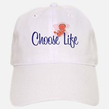 """Choose Life"" Baseball Baseball Cap"