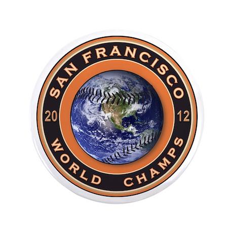 "San Francisco 2012 World Champs 3.5"" Button ("