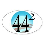 44 squared. Obama is President. Sticker (Oval 10 p