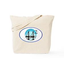 44 squared. Obama is President. Tote Bag