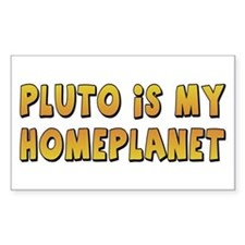Pluto Is My Homeplanet Rectangle Decal