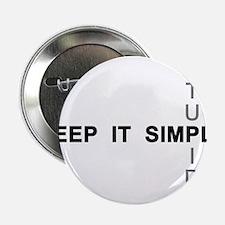 "Keep it simple. Stupid. 2.25"" Button"