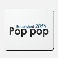 Pop Pop Est 2013 Mousepad