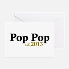 Pop Pop Est 2013 Greeting Card
