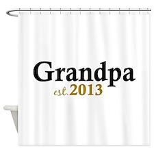 New Grandpa Est 2013 Shower Curtain