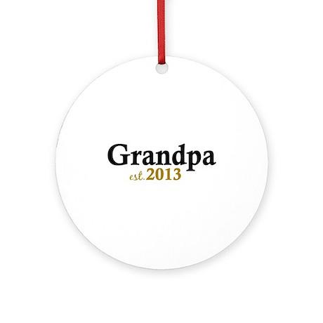 New Grandpa Est 2013 Ornament (Round)