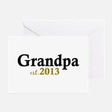 New Grandpa Est 2013 Greeting Card