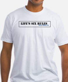Lifes Six Rules Shirt