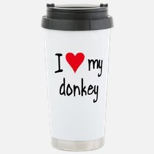 Unique I love donkey Travel Mug