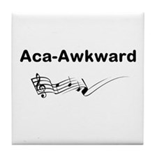 Aca-Awkward Quote Tile Coaster