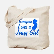EVERYONE LOVES A JERSEY GIRL  Tote Bag