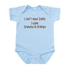 I dont need Santa I have Grandma Grandpa Onesie