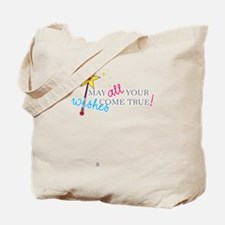 May all your wishes come true! Tote Bag