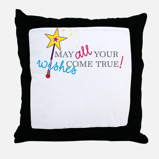 May all your wishes come true! Throw Pillow