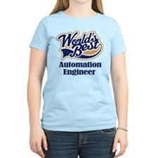 Automation Engineer (Worlds Best) T-Shirt