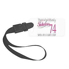 Fabulous 74yearold.png Luggage Tag