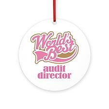 Audit Director (Worlds Best) Ornament (Round)
