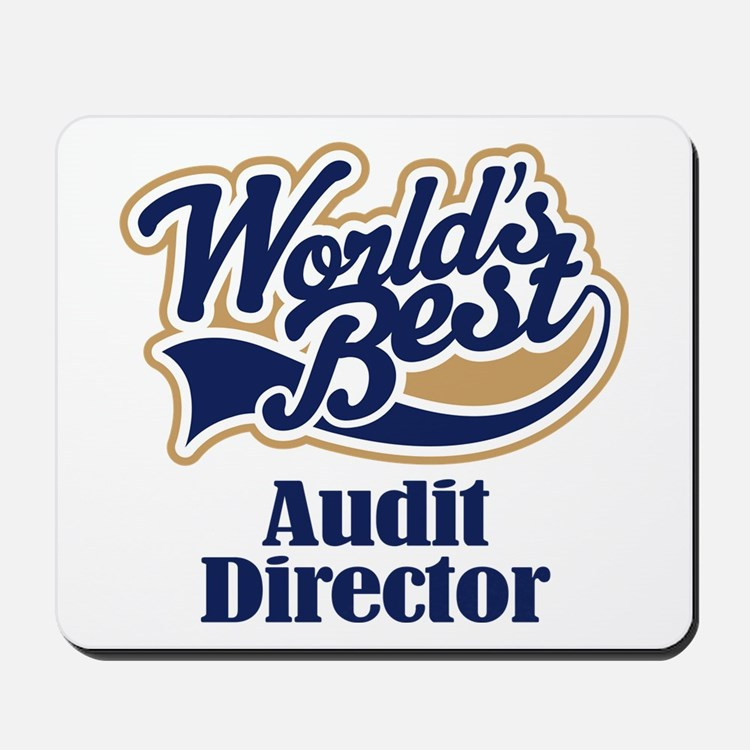 Audit Director (Worlds Best) Mousepad