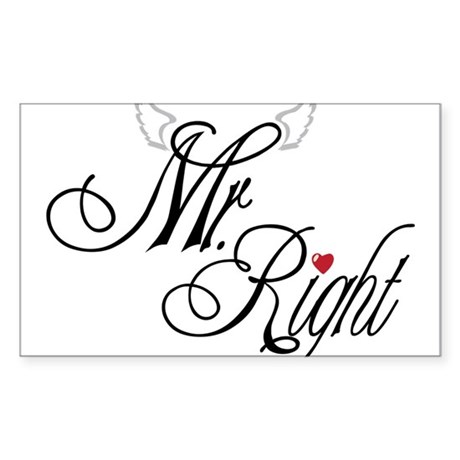 Mr. Right Sticker (Rectangle)