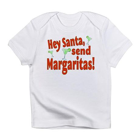 Send Margaritas Infant T-Shirt