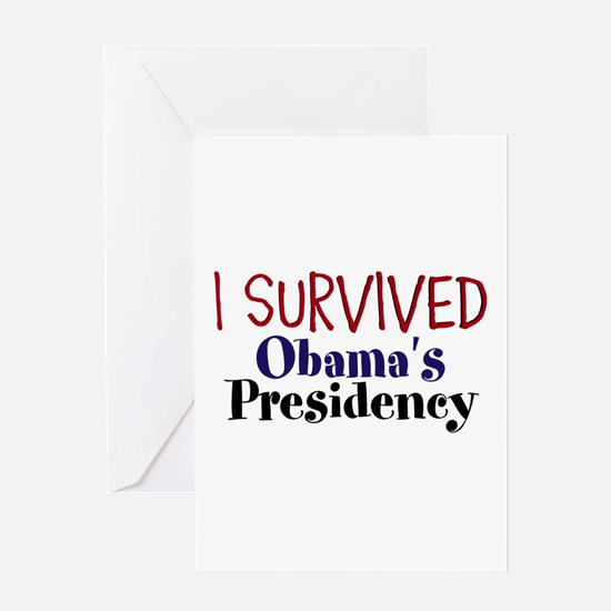 I Survived Obamas Presidency Greeting Card