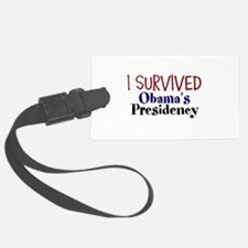 I Survived Obamas Presidency Luggage Tag