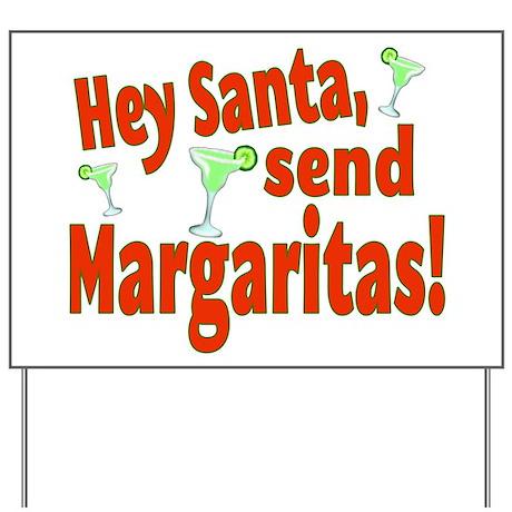 Send Margaritas Yard Sign