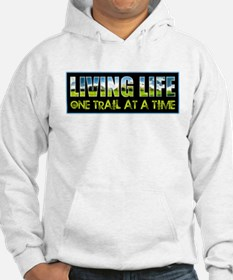 One Trail At A Time Hoodie