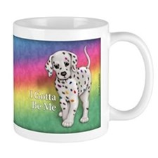 I Gotta Be Me dalmatian Mug