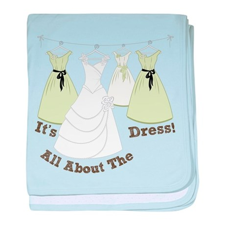 All About The Dress baby blanket