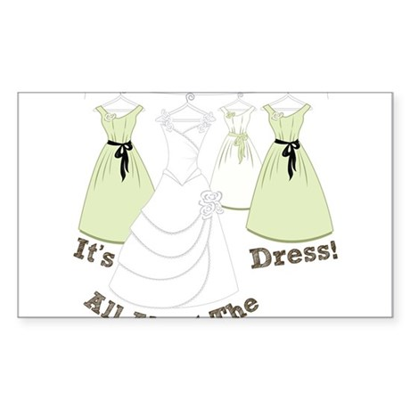 All About The Dress Sticker (Rectangle)