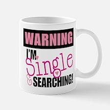 Single And Searching Mug