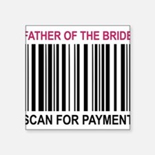 "Father Of The Bride Square Sticker 3"" x 3"""