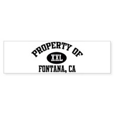 Property of FONTANA Bumper Bumper Sticker